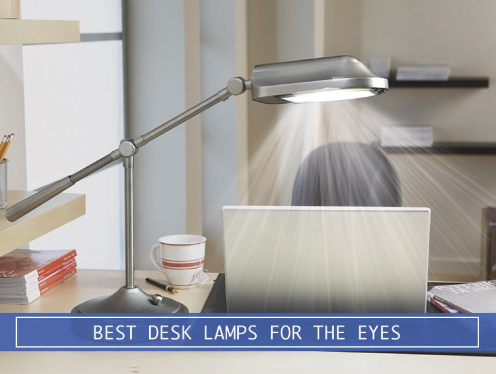 5 Best Desk Lamps To Ease Stress On The Eyes In 2019 Desk regarding measurements 1024 X 772
