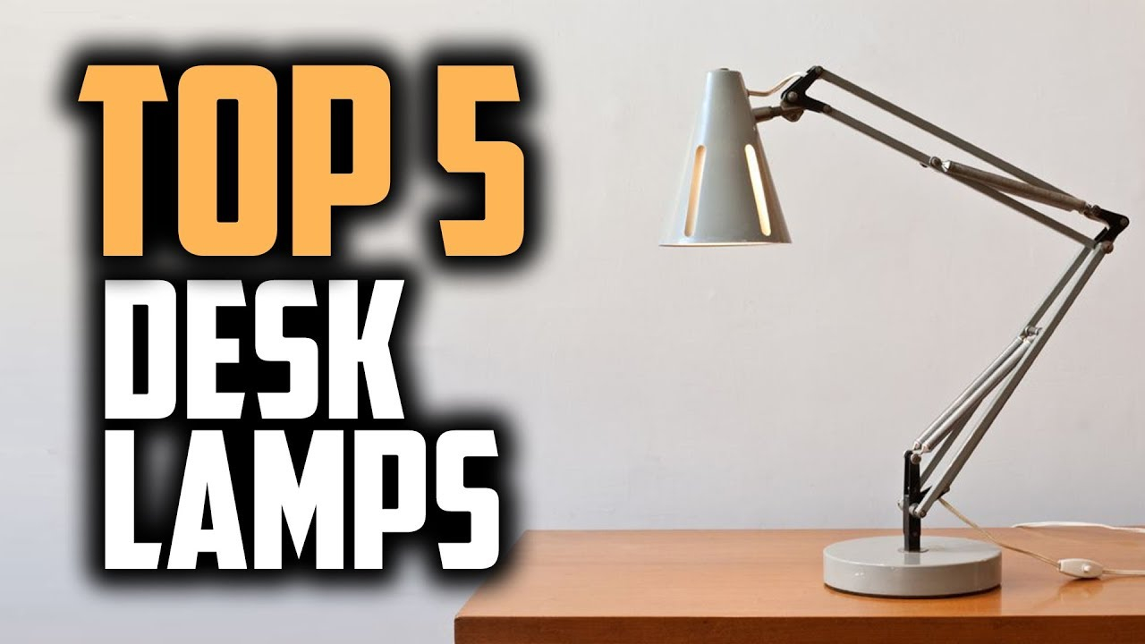 Best Desk Lamps In 2018 Which Is The Best Desk Lamp throughout size 1280 X 720